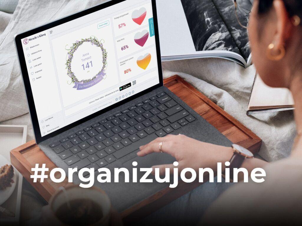 #OrganizujOnline, czyli jak zorganizować wesele w czasie epidemii bez wychodzenia z domu